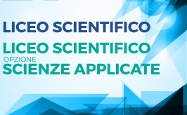 Orientamento Licei scientifico e sc. opz. scienze applicate